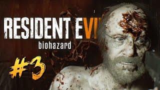 МАНЬЯК С БЕНЗОПИЛОЙ - Resident Evil 7 #3