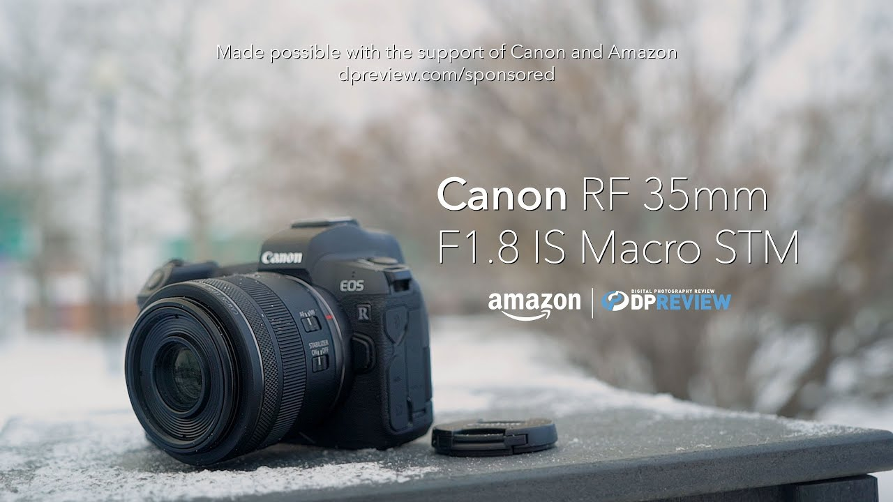 Canon RF 35mm F1 8 IS Macro STM