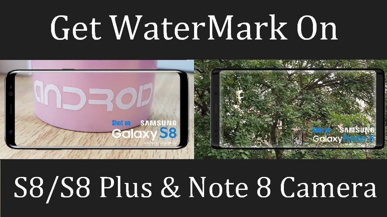 How to get WATERMARK stamp On your photos!!!! Samsung S8 and S8 Plus
