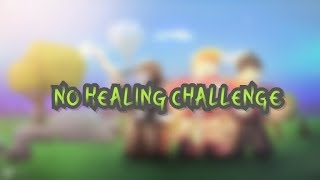 No healing challenge. (Roblox)