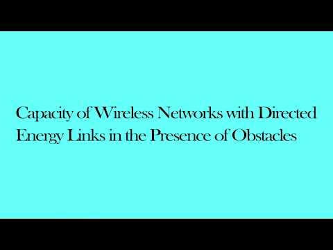 Capacity of Wireless Networks with Directed Energy Links in the Presence of Obstacles