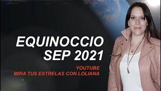 EQUINOCCIO Sep 2021 Sol en LIBRA Predicciones Astrales