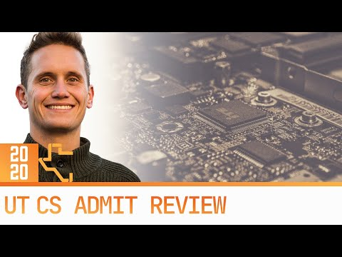 UT Computer Science Admit Review 2020