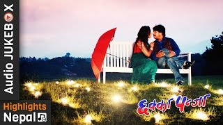 CHHAKKA PANJA   छक्का पन्जा   New Nepali Movie Audio Jukebox   Priyanka Karki, Deepak Raj Giri