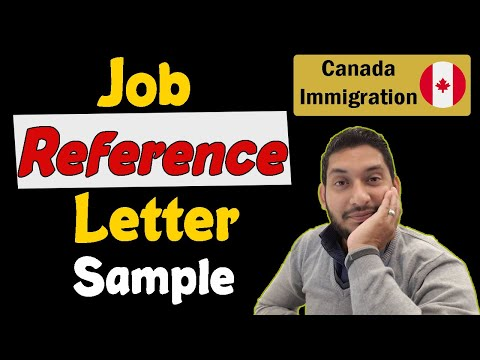 How To Write A Job Reference Letter? Sample | Canada Immigration 2020