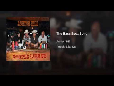 The Bass Boat Song