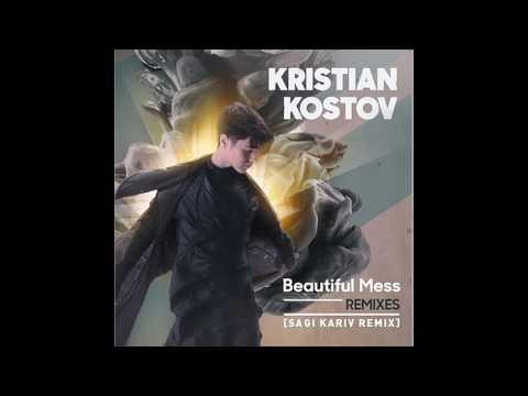 Kristian Kostov - Beautiful Mess (Sagi Kariv Remix)