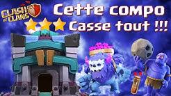 CLASH OF CLANS/CETTE COMPO HDV 13 CASSE TOUT !!!