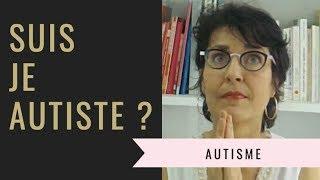 Suis-Je Autiste ?