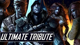 Assassin's Creed 4 Black Flag | The Ultimate Tribute [HD]