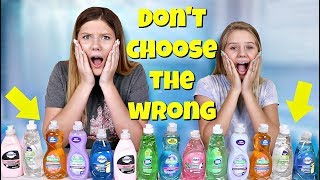 Don't Choose the Wrong Dish Soap Slime Challenge - Taylor and Vanessa