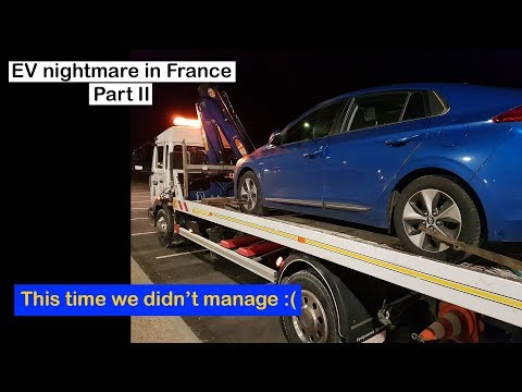 The EV nightmare through France Part II