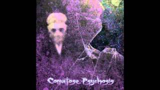 Comatose Psychosis - God