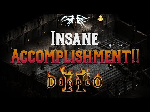 Diablo 2 - INSANE Stream Accomplishment !!!