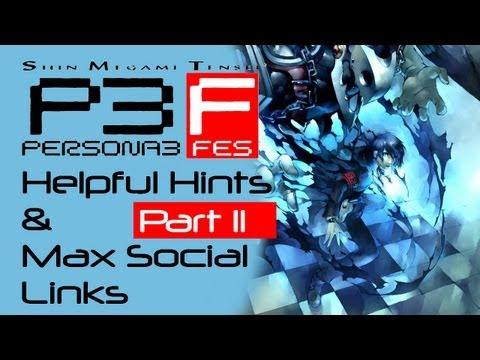 Persona 3: FES - Helpful Hints & Max Social Link Guide - Part 11