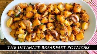 My Secret Recipe for Breakfast Potatoes | The ULTIMATE Breakfast Taters