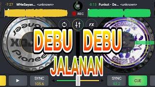DJ DEBU DEBU JALANAN || IMAM S ARIFIN (kencang)