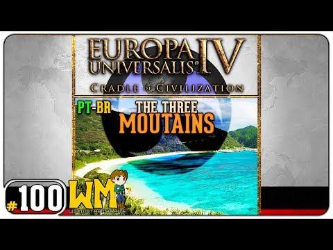 Europa Universalis 4 Ryukyu The Three Mountains #100 - Cradle of Civilization - Gameplay PT BR