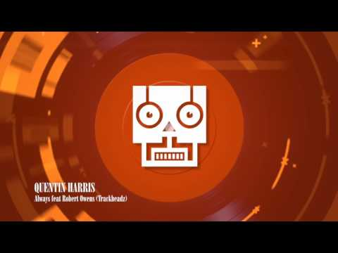 Quentin Harris - Always feat Robert Owens (Trackheadz Remix) (Kaje)