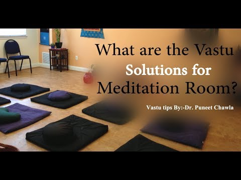 vastu solutions for meditation room meditation room vastu youtube