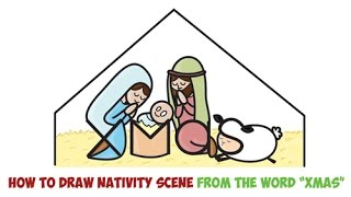 How to Draw a Nativity Scene Easy Step by Step Drawing for Kids for Christmas Xmas Word Cartoon