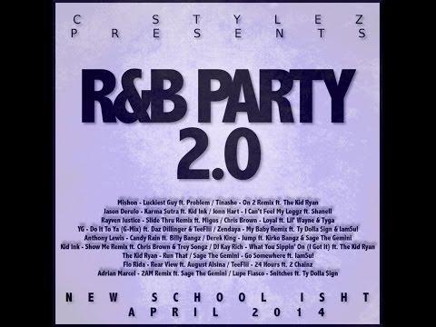 C Stylez presents R&B Party 2.0 (April 2014 Mix) (Clean)