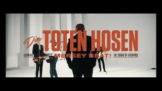"Die Toten Hosen // Making Of ""Learning English Lesson 3 MERSEY BEAT! The Sound Of Liverpool"""