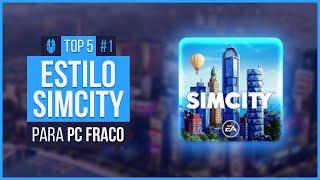 JOGOS ESTILO SIMCITY PARA PC FRACO