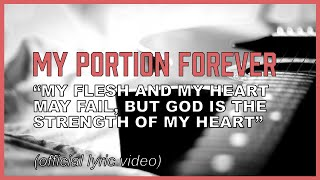 My Portion Forever (lyric video) - Jesus is my portion!