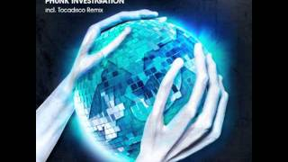 TOCA45 Phunk Investigation - Alien DisKO (Original Mix).m4v