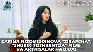 """Zarina Nizomiddinova """"Zirapcha"""", """"Shurik Toshkentda"""" filmi va aktrisalar haqida!"""