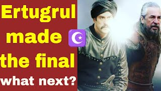 Resurrection Ertugrul made the final: what next?