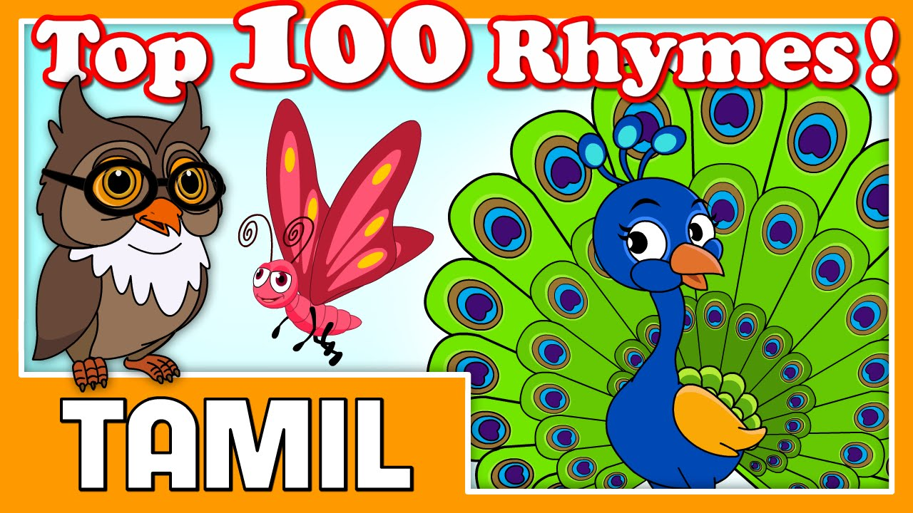Most Popular 100 Tamil rhymes collection(2018) for kids ...