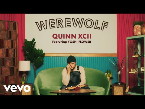 Quinn XCII - Werewolf (Official Audio) ft. Yoshi Flower