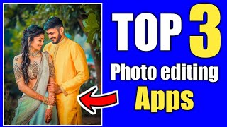 Top 3 photo editing apps in telugu |photo editor apps in telugu