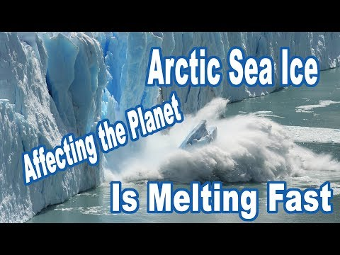 The Arctic Sea Ice Is Melting Fast, And This Affects Weather On The Entire Planet