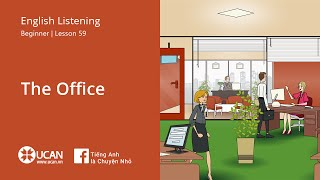 Learn English Via Listening | Beginner - Lesson 59. The office