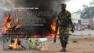BURUNDI MOVIES Ntitugahange Amaso Reta