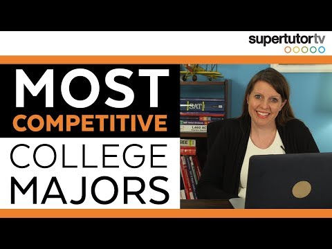 The 10 Most Competitive College Majors!