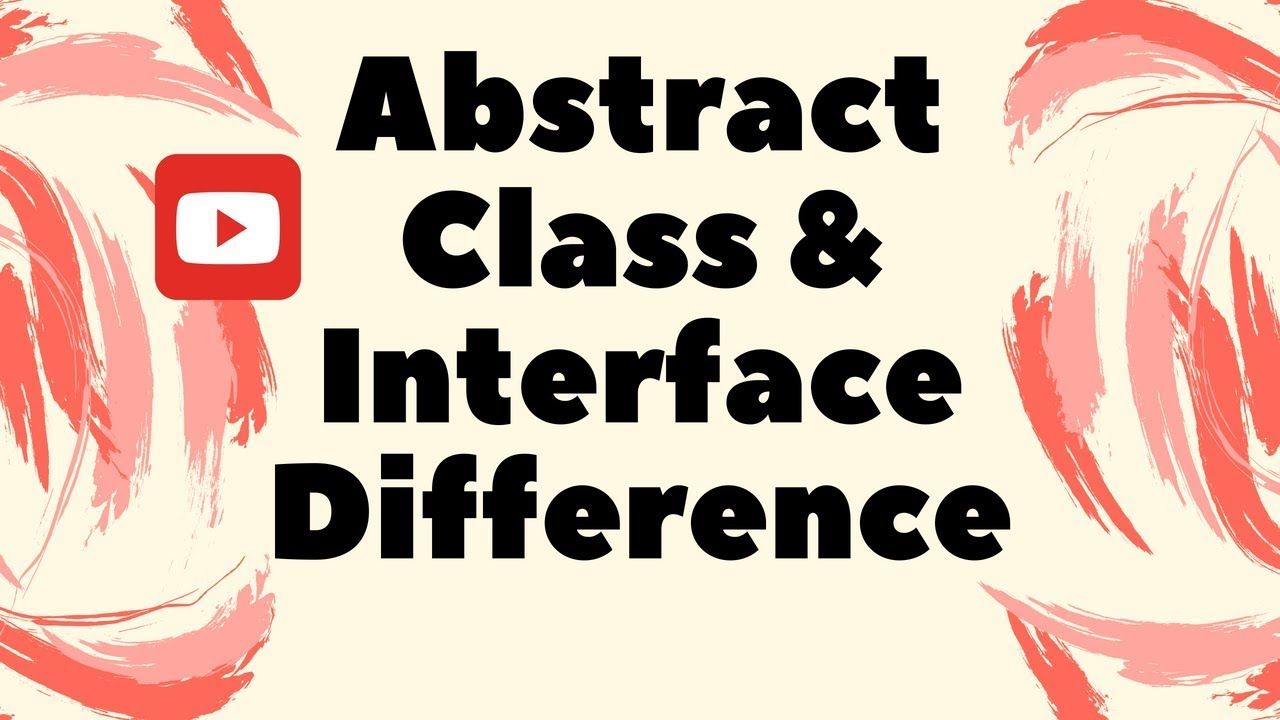 difference between abstractclass and interface difference between abstractclass and interface interview dot