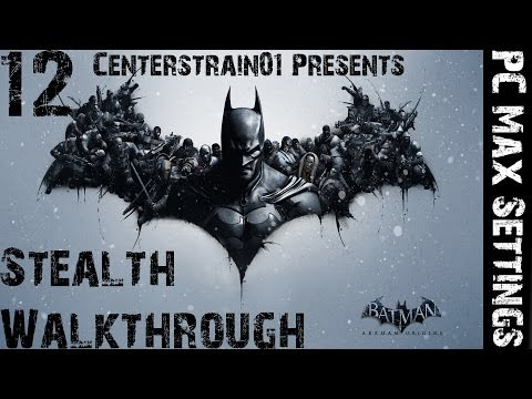 Batman: Arkham Origins - Walkthrough - PC Max Settings - Part 12 - Exploring Gotham