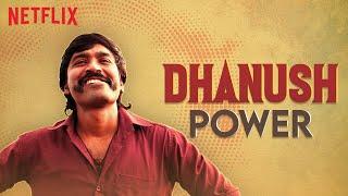 The Dhanush Power | Birthday Special | Jagame Thandhiram, Power Paandi | Netflix India