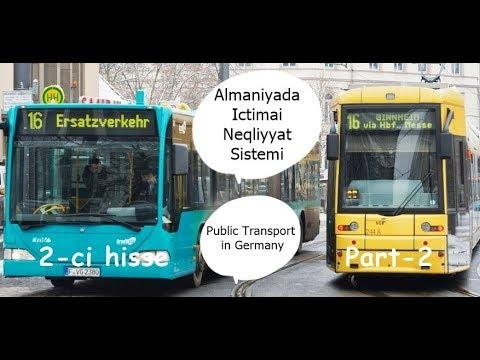 Almaniyada Ictimai Nəqliyyat - Avtobus / Metro / Tramvay / Qatarlar - Germany Public Transportation