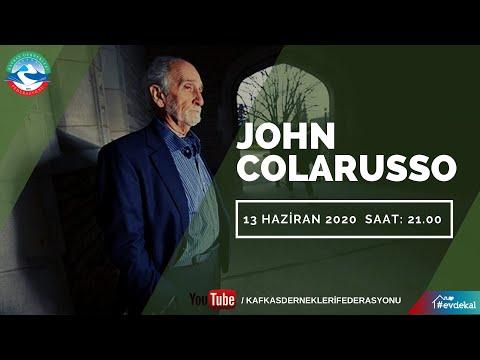 JOHN COLARUSSO İLE SOHBET (Türkçe Altyazılı)