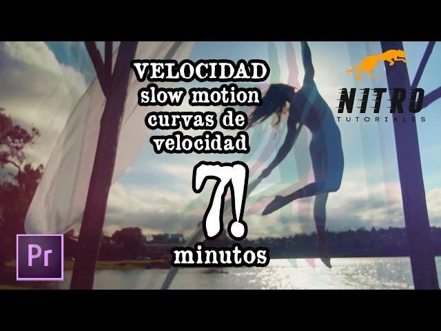 ¿Como hacer un Slow Motion? - Curvas de Velocidad - Adobe Premiere cc2015