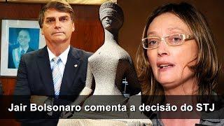 Jair Bolsonaro comenta a decisão do STJ