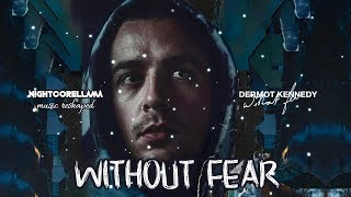 Gambar cover Dermot Kennedy - Without Fear (Lyrics) | Official Nightcore LLama Reshape