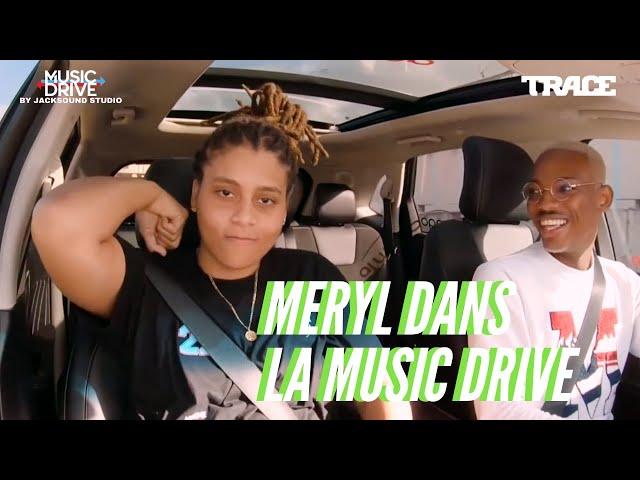 MERYL dans la Music Drive