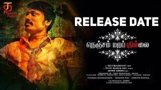 Nenjam Marappathillai Release Date Confirmed! | S J Suryah | Yuvan Shankar Raja | Selvaraghavan