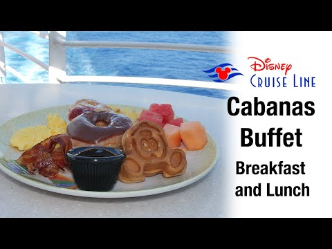 Disney Cruise Buffet - Cabanas Breakfast And Lunch